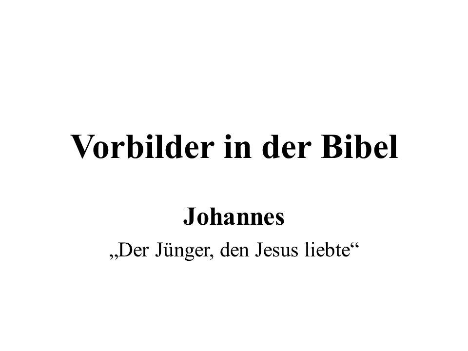 """Johannes """"Der Jünger, den Jesus liebte"""