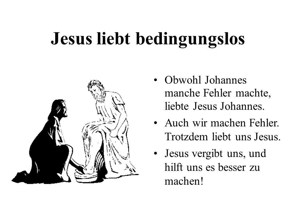 Jesus liebt bedingungslos