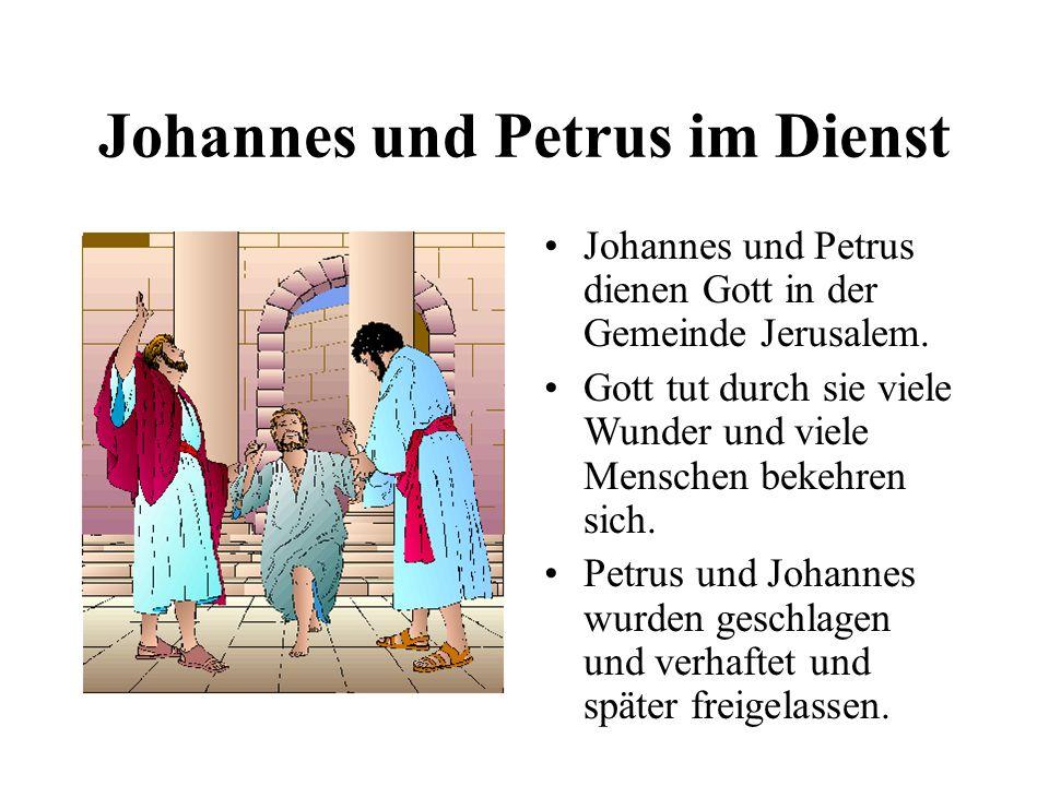 Johannes und Petrus im Dienst