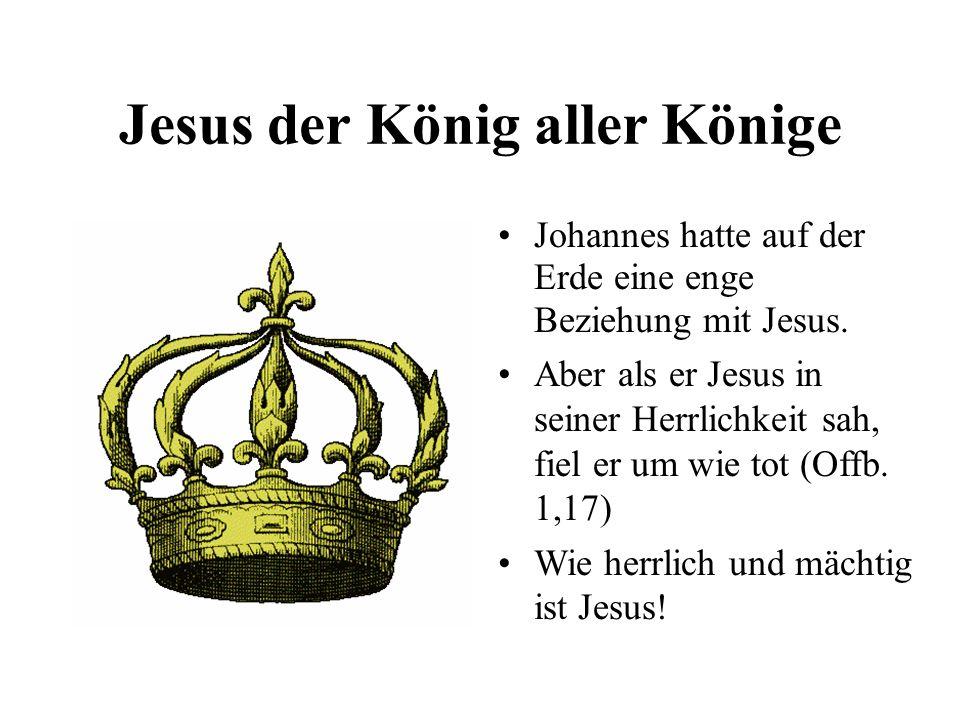 Jesus der König aller Könige