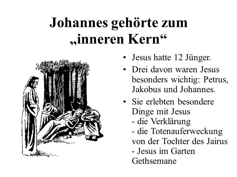 """Johannes gehörte zum """"inneren Kern"""