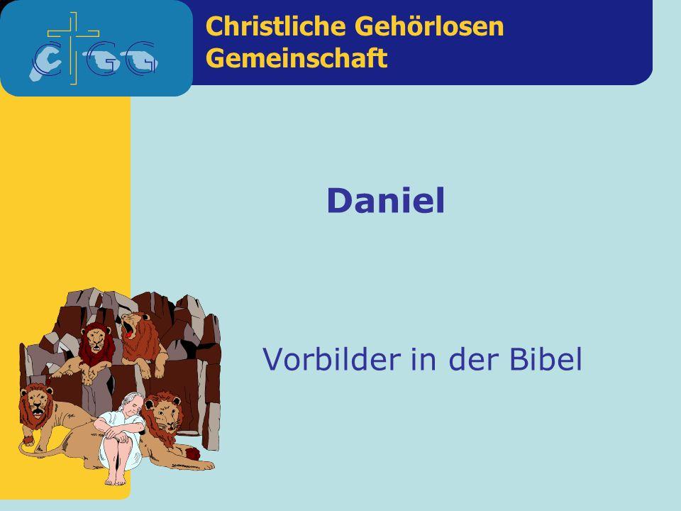 Daniel Vorbilder in der Bibel