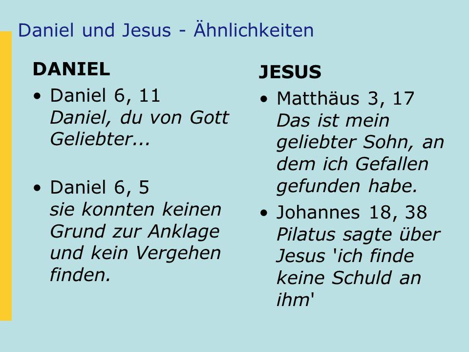 Daniel und Jesus - Ähnlichkeiten