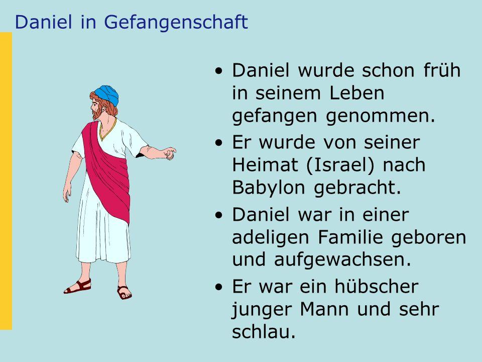 Daniel in Gefangenschaft