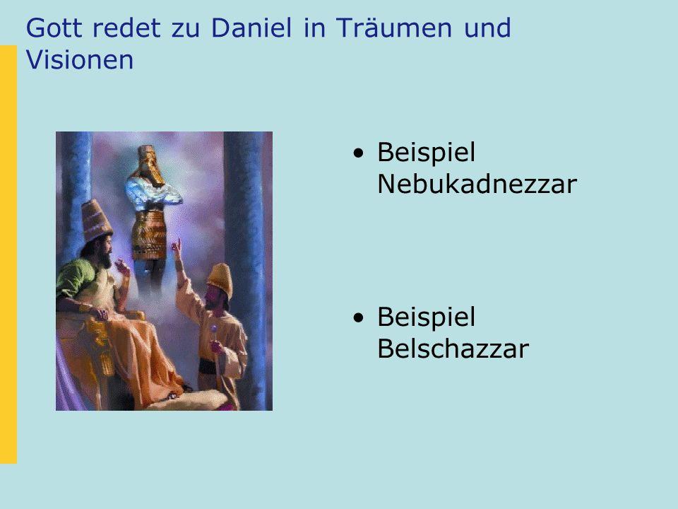 Gott redet zu Daniel in Träumen und Visionen