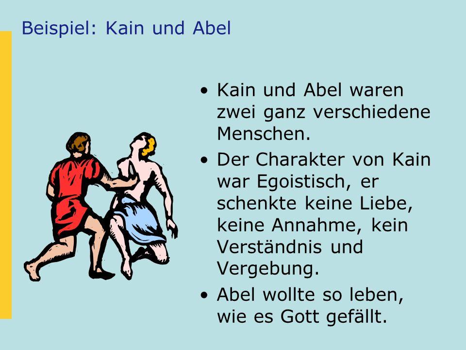 Beispiel: Kain und Abel