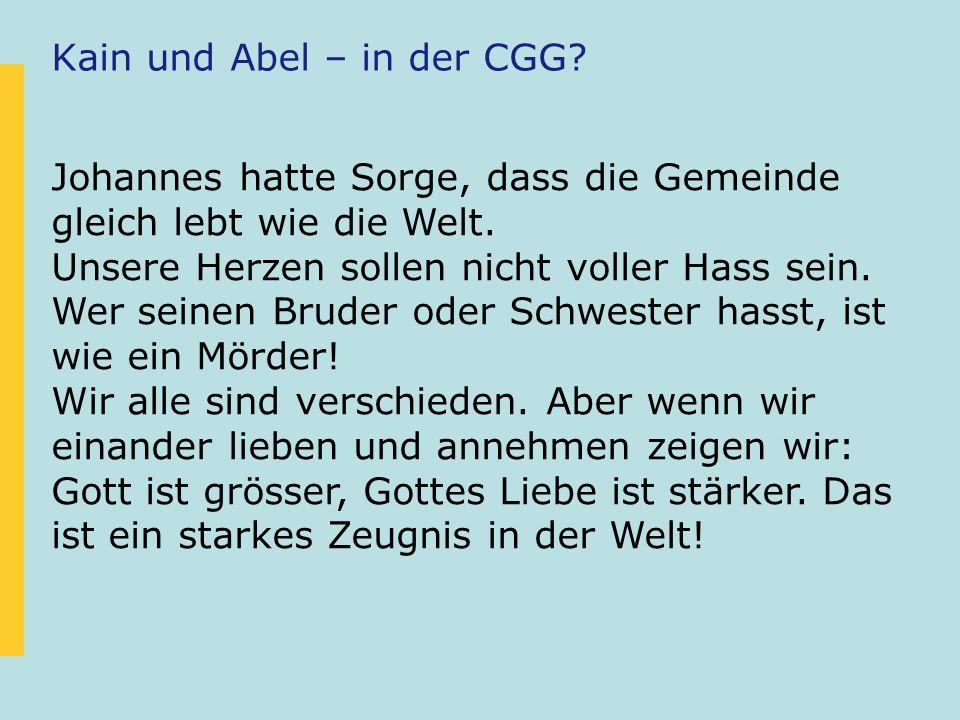 Kain und Abel – in der CGG