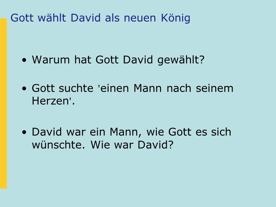 Gott wählt David als neuen König