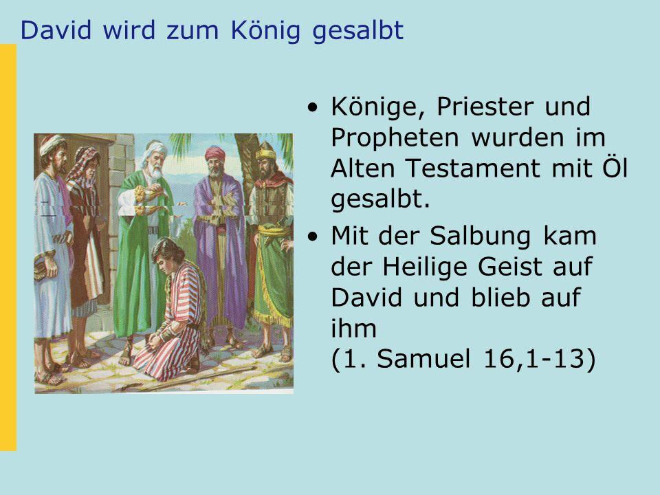 David wird zum König gesalbt