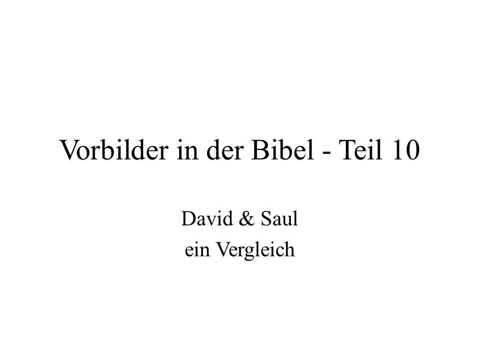 Vorbilder in der Bibel - Teil 10