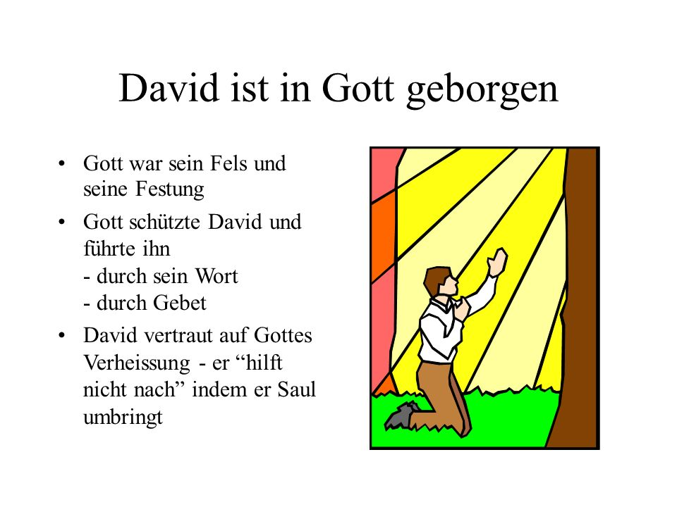 David ist in Gott geborgen
