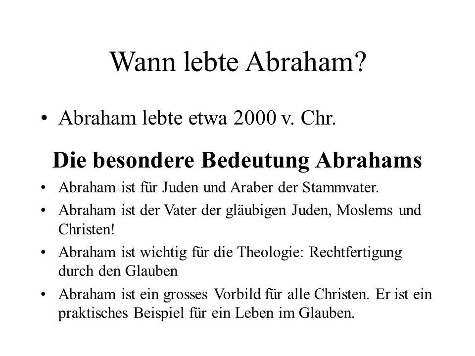 Die besondere Bedeutung Abrahams