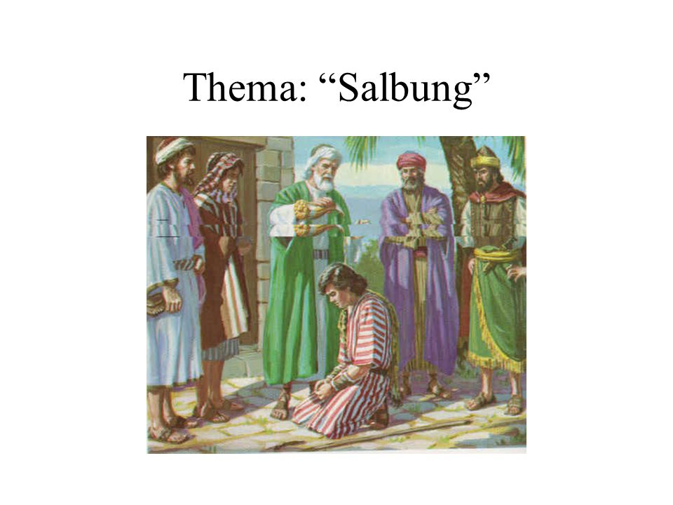 Thema: Salbung