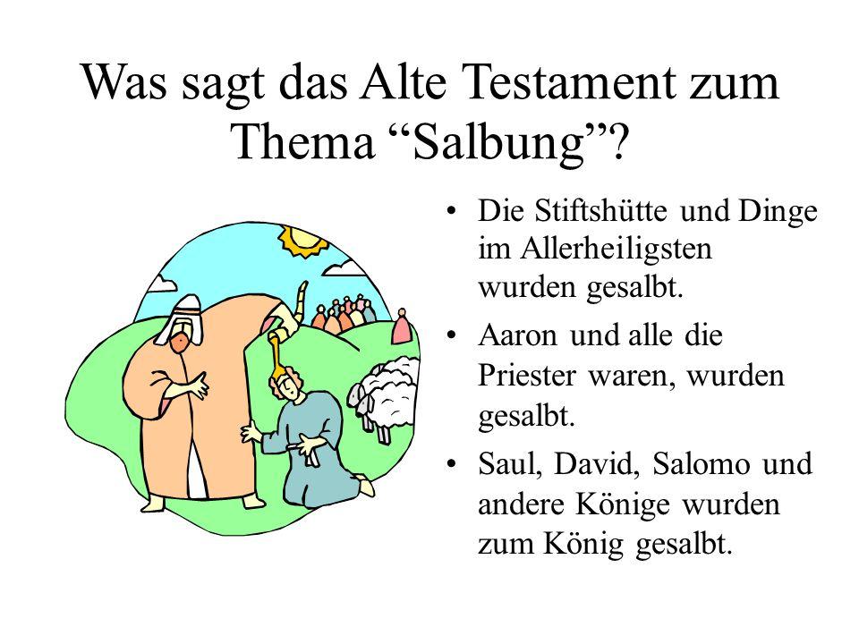 Was sagt das Alte Testament zum Thema Salbung