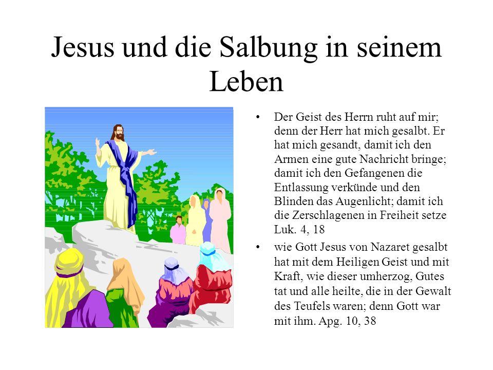 Jesus und die Salbung in seinem Leben