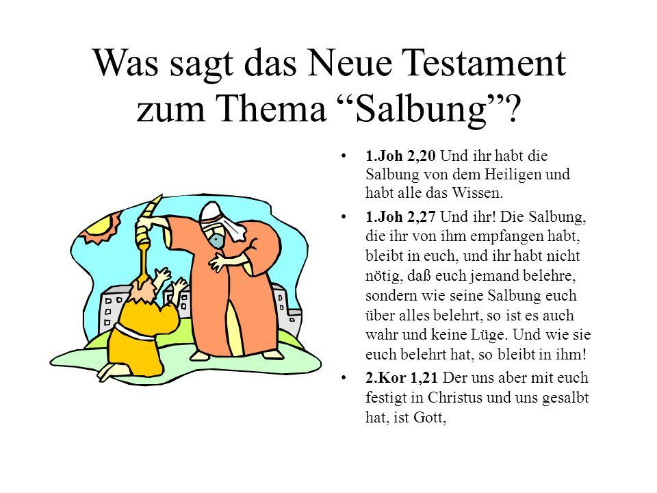 Was sagt das Neue Testament zum Thema Salbung
