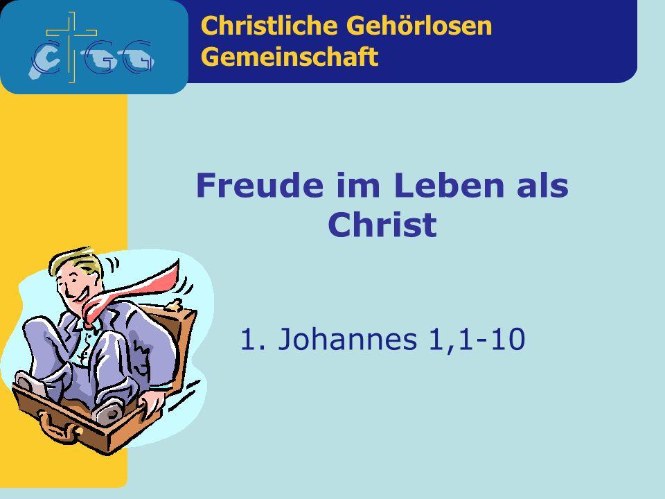 Freude im Leben als Christ
