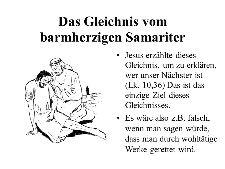 Das Gleichnis vom barmherzigen Samariter