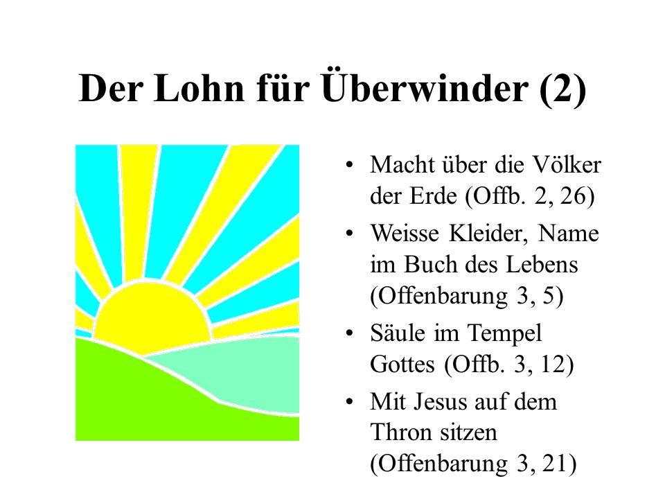 Der Lohn für Überwinder (2)