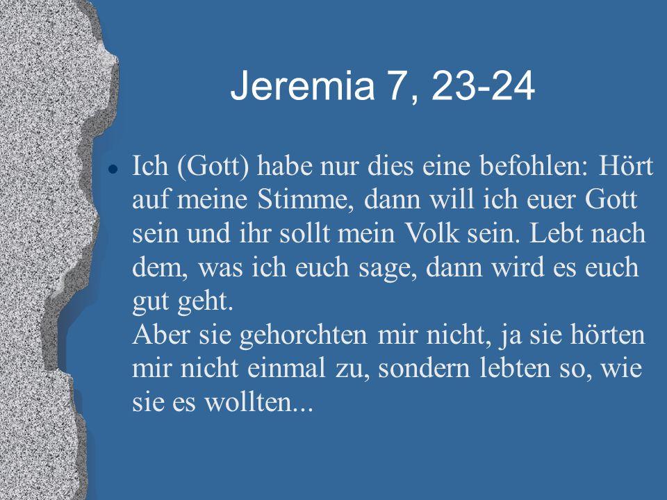 Jeremia 7, 23-24