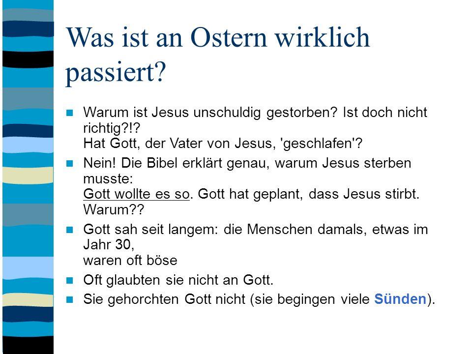 Was ist an Ostern wirklich passiert