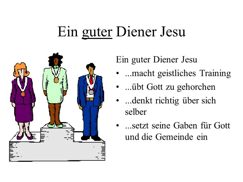 Ein guter Diener Jesu Ein guter Diener Jesu