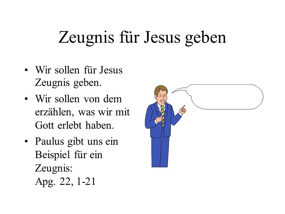 Zeugnis für Jesus geben