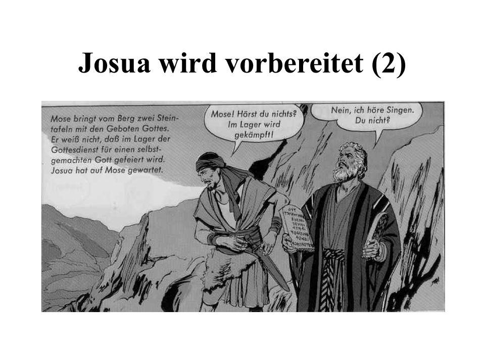 Josua wird vorbereitet (2)