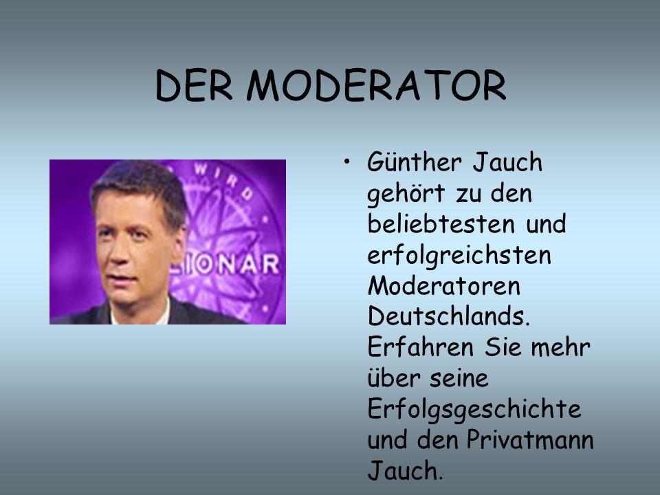 DER MODERATOR