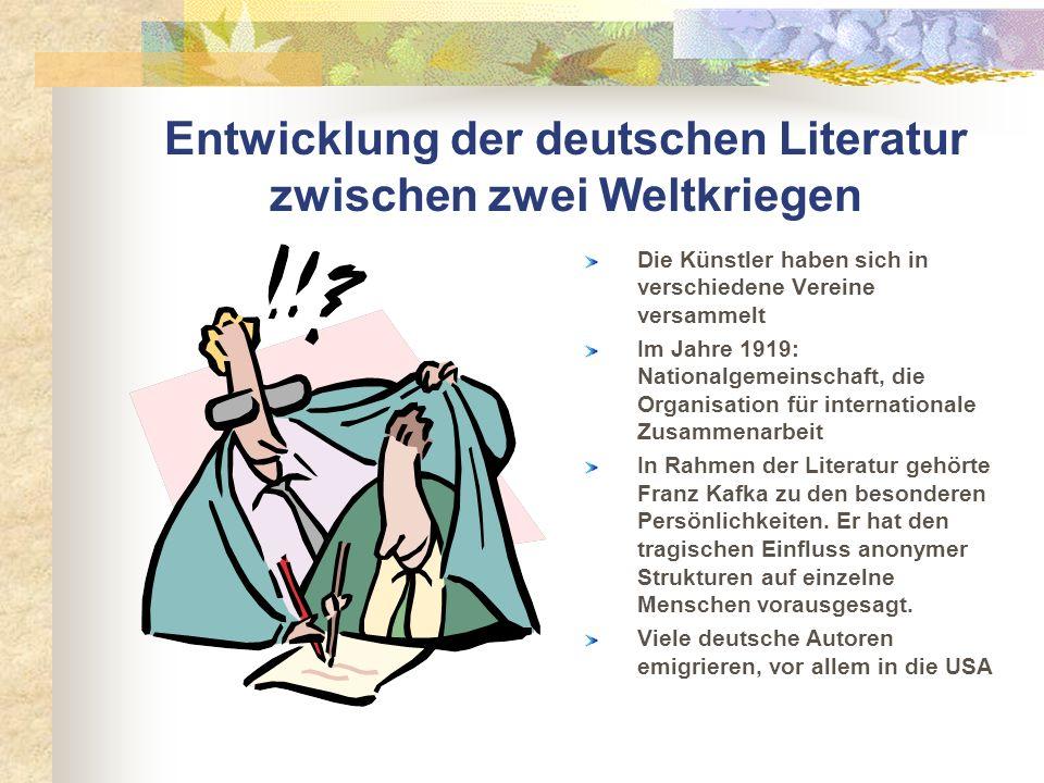 Entwicklung der deutschen Literatur zwischen zwei Weltkriegen