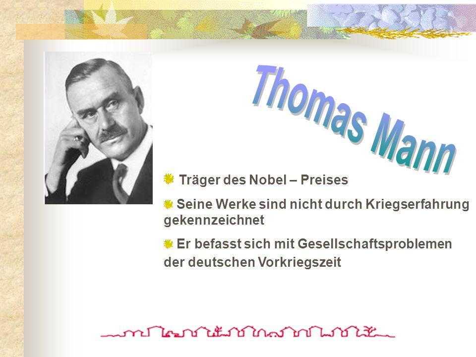 Thomas Mann Träger des Nobel – Preises