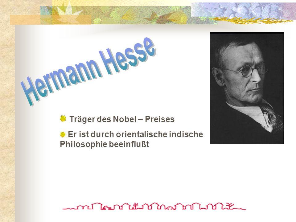 Hermann Hesse Träger des Nobel – Preises