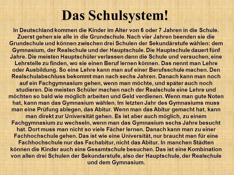 Das Schulsystem!