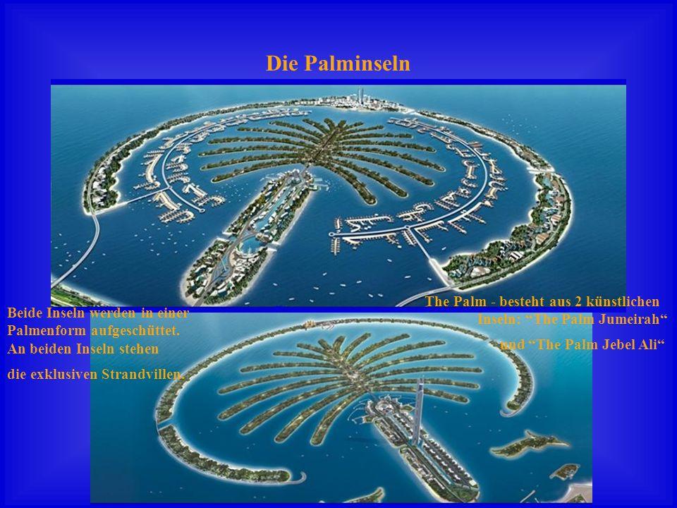 Die Palminseln The Palm - besteht aus 2 künstlichen