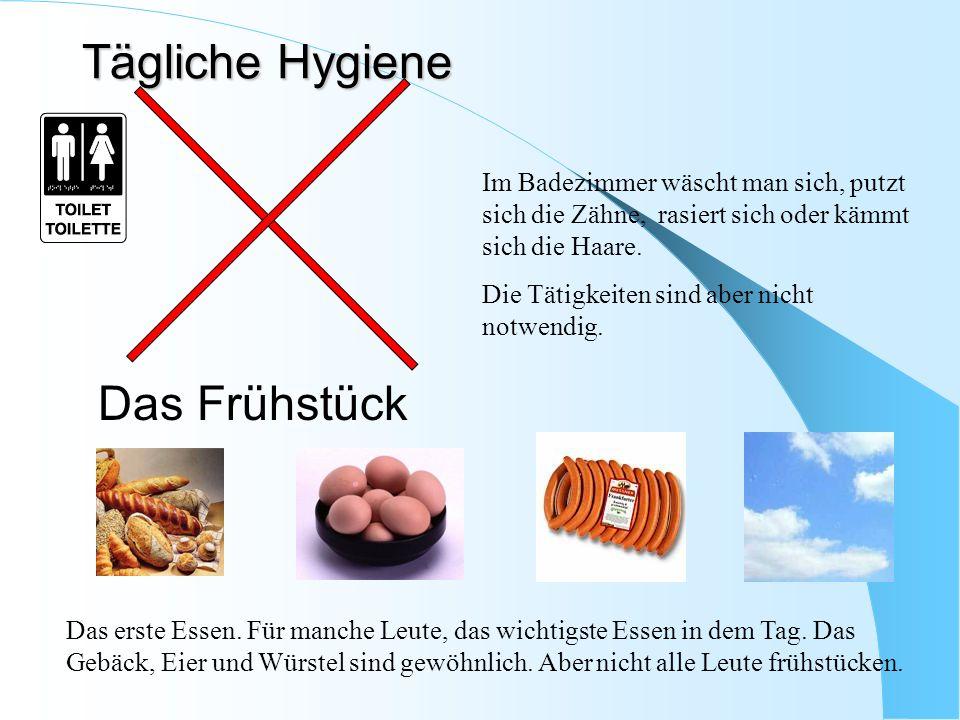 Tägliche Hygiene Das Frühstück