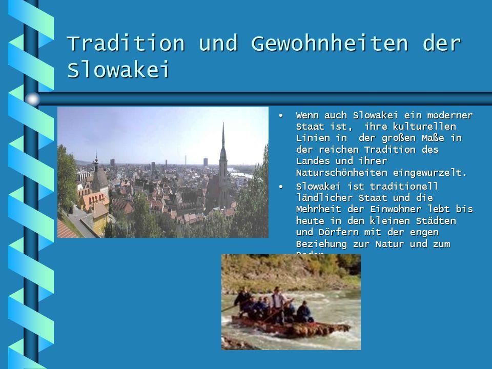 Tradition und Gewohnheiten der Slowakei