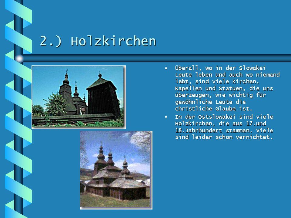 2.) Holzkirchen