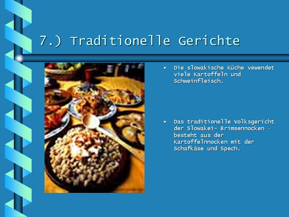 7.) Traditionelle Gerichte