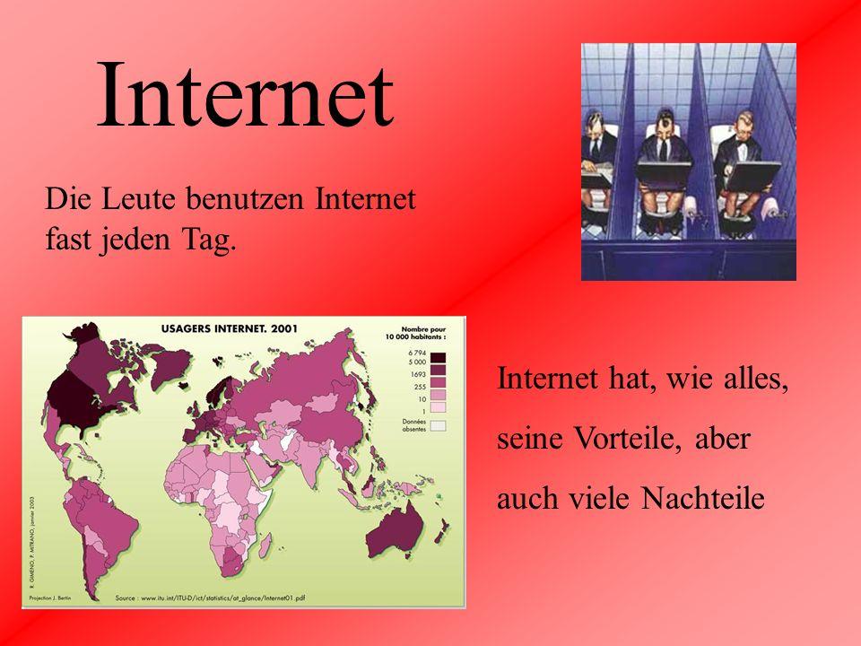 Internet Die Leute benutzen Internet fast jeden Tag.