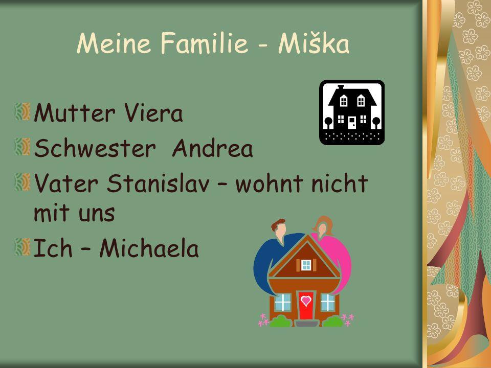 Meine Familie - Miška Mutter Viera Schwester Andrea