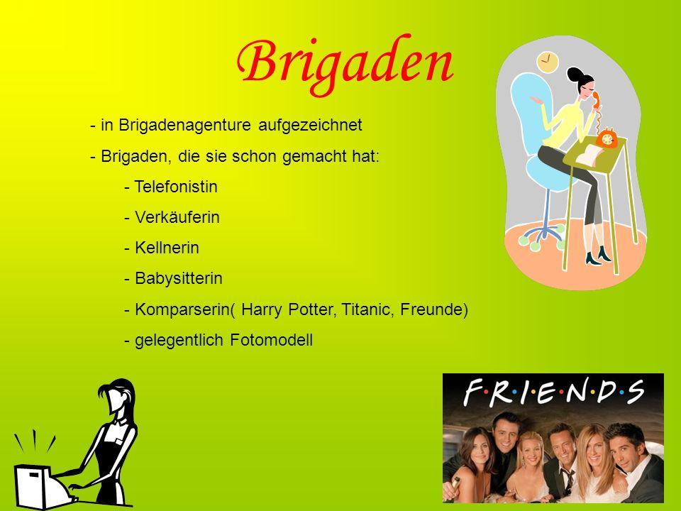 Brigaden - in Brigadenagenture aufgezeichnet