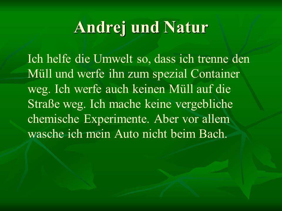 Andrej und Natur