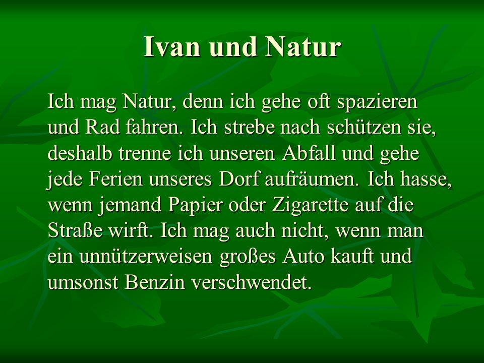 Ivan und Natur