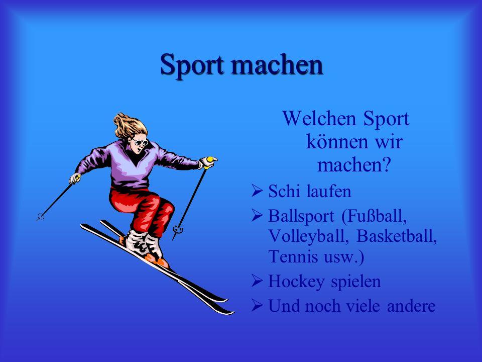 Welchen Sport können wir machen
