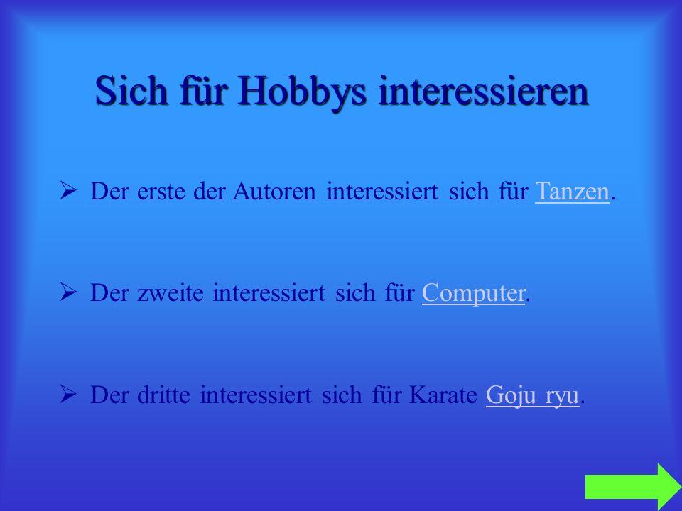 Sich für Hobbys interessieren