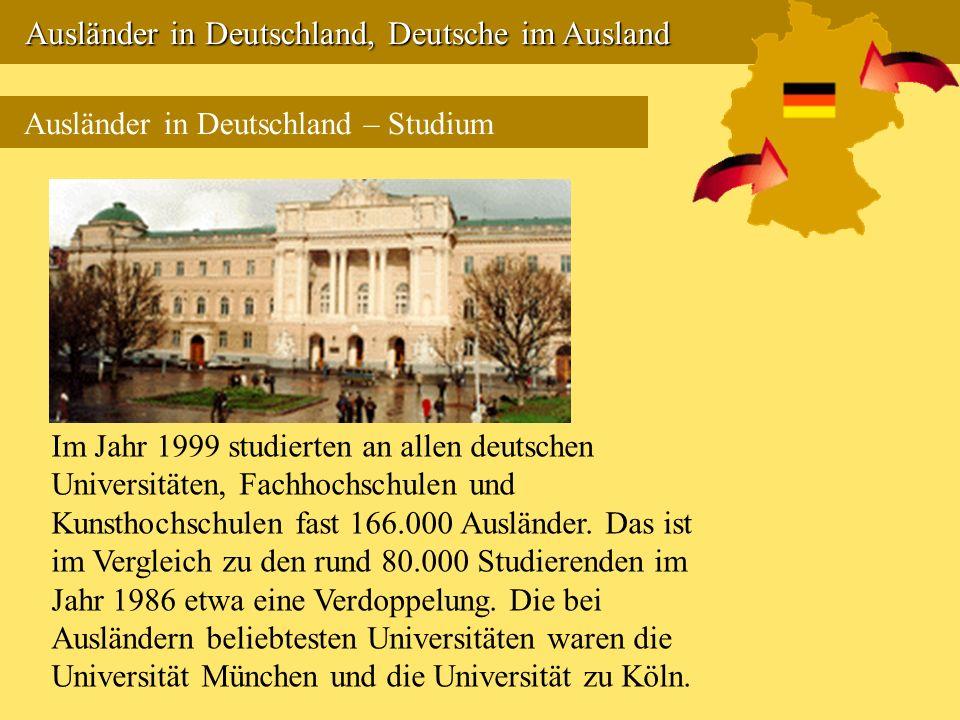 Ausländer in Deutschland, Deutsche im Ausland