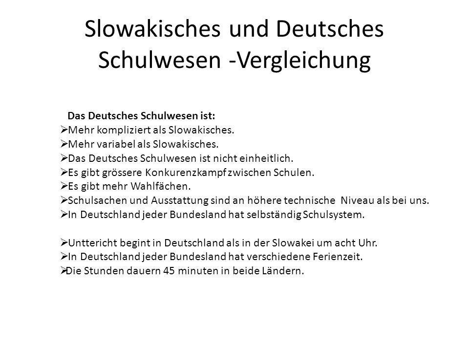 Slowakisches und Deutsches Schulwesen -Vergleichung