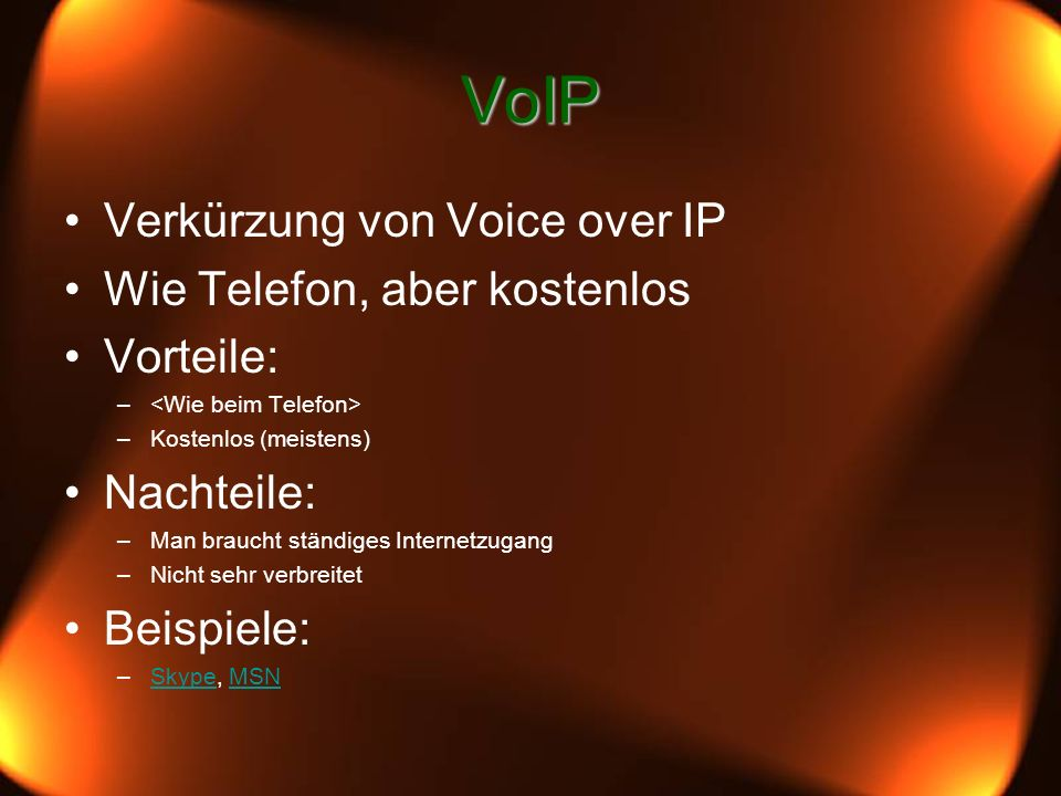 VoIP Verkürzung von Voice over IP Wie Telefon, aber kostenlos