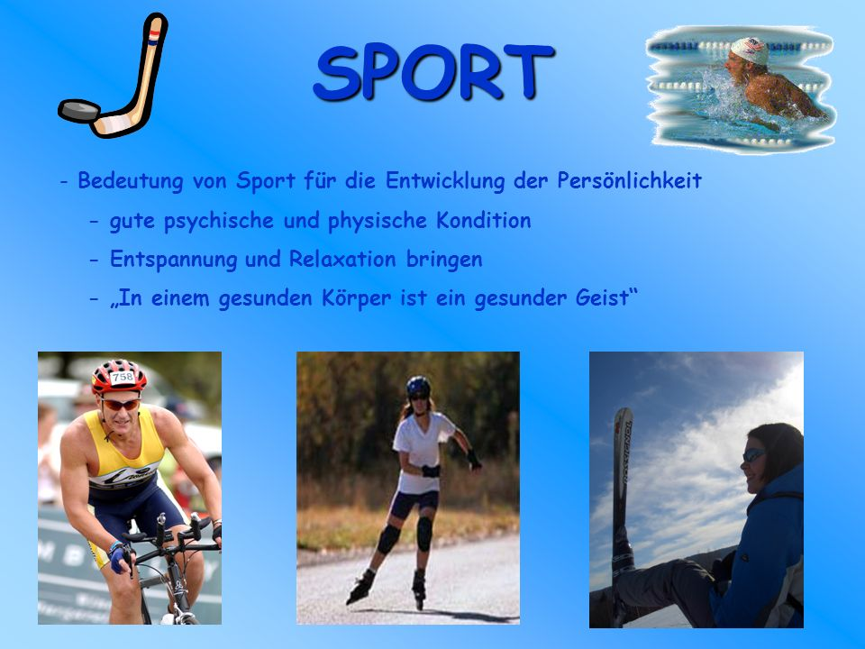 SPORT Bedeutung von Sport für die Entwicklung der Persönlichkeit
