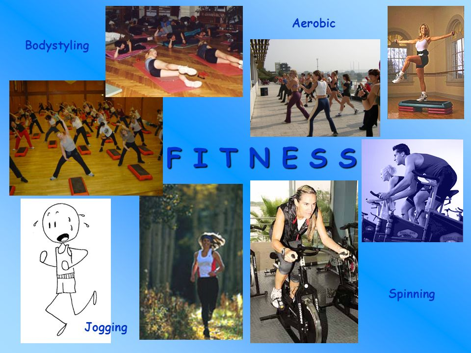 Aerobic Bodystyling F I T N E S S Spinning Jogging
